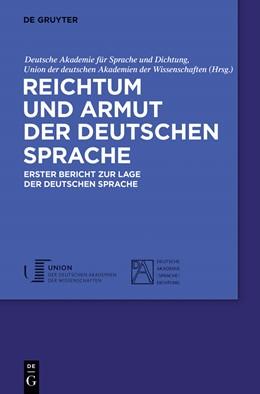 Abbildung von Deutsche Akademie für Sprache und Dichtung / Union der deutschen Akademien der Wissenschaften | Reichtum und Armut der deutschen Sprache | 1. Auflage | 2013 | beck-shop.de