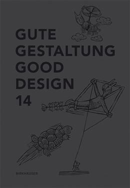 Abbildung von Deutscher Designer Club (DDC) | Gute Gestaltung 14 / Good Design 14 | 2014