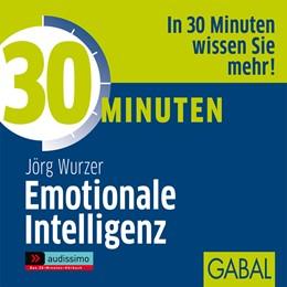 Abbildung von Wurzer | 30 Minuten Emotionale Intelligenz | 2005 | 2