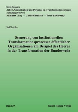 Abbildung von Müller | Steuerung von institutionellen Transformationsprozessen öffentlicher Organisationen am Beispiel des Heeres in der Transformation der Bundeswehr | 2013 | 29