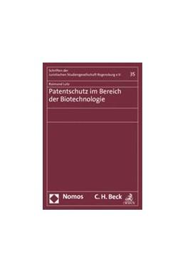 Abbildung von Lutz | Patentschutz im Bereich der Biotechnologie | 1. Auflage | 2013 | 35 | beck-shop.de