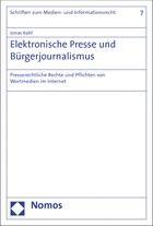 Elektronische Presse und Bürgerjournalismus | Kahl | 1. Auflage 2013, 2013 | Buch (Cover)