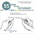 55 Gründe für mehr Nachhaltigkeit | Müller-Christ / Liebscher | 1. Auflage 2013, 2013 | Buch (Cover)