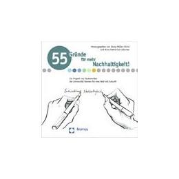 Abbildung von Müller-Christ / Liebscher | 55 Gründe für mehr Nachhaltigkeit | 1. Auflage 2013 | 2013 | Ein Projekt von Studierenden d...