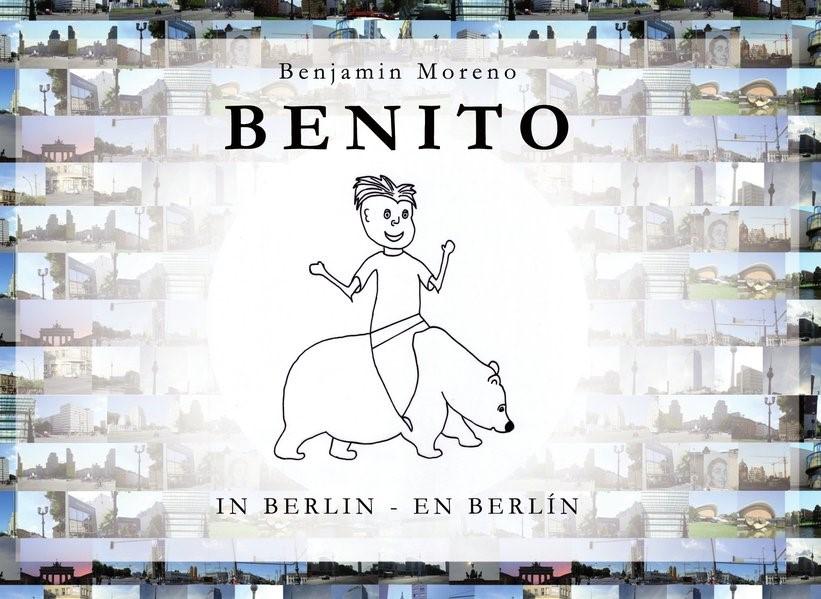 Benito in Berlin - Benito en Berlín | Moreno | Buch (Cover)