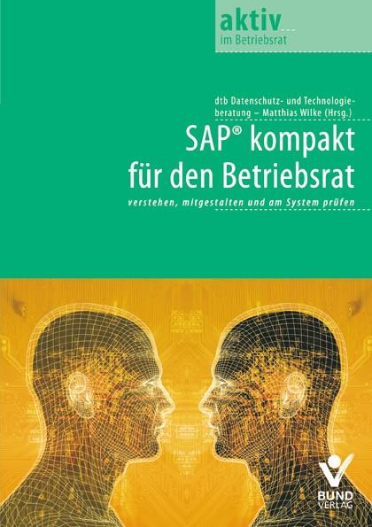 SAP kompakt für den Betriebsrat | Wilke, 2013 | Buch (Cover)