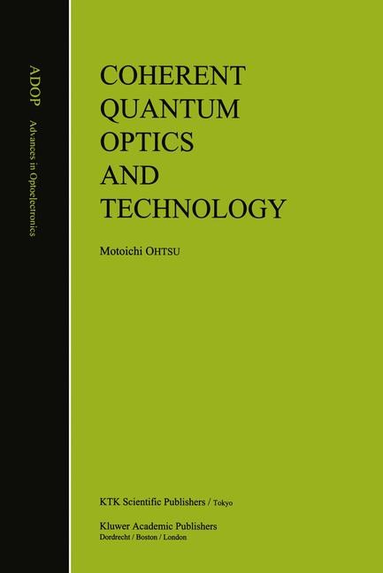 Abbildung von Ohtsu | Coherent Quantum Optics and Technology | 2012