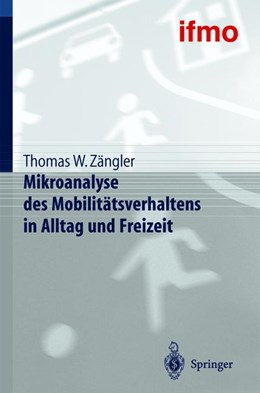 Abbildung von Zängler / ifmo, Institut für Mobilitätsforschung | Mikroanalyse des Mobilitätsverhaltens in Alltag und Freizeit | 2013