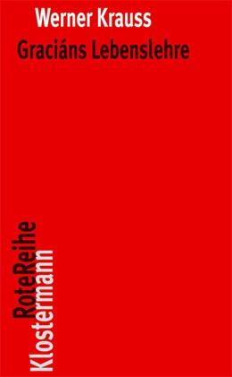 Abbildung von Krauss | Graciáns Lebenslehre | 3., Auflage 2013 | 2013 | 61