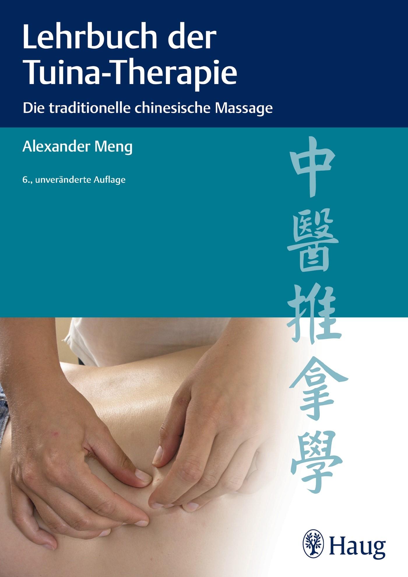 Abbildung von Meng | Lehrbuch der Tuina-Therapie | 2013
