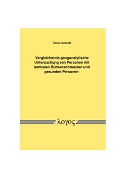 Abbildung von Schmidt | Vergleichende ganganalytische Untersuchung von Personen mit lumbalen Rückenschmerzen und gesunden Personen | 2013
