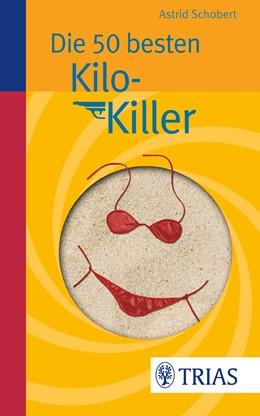Abbildung von Schobert | Die 50 besten Kilo-Killer | 2014