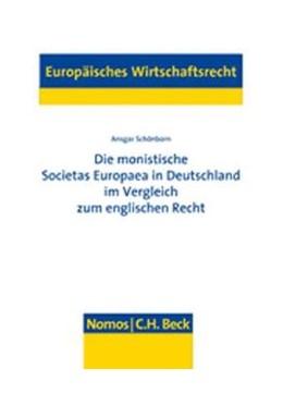 Abbildung von Schönborn | Die monistische Societas Europaea in Deutschland im Vergleich zum englischen Recht | 2007