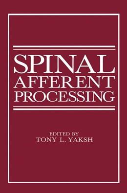 Abbildung von Yaskh | Spinal Afferent Processing | 2013