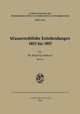 Abbildung von Wasserrechtliche Entscheidungen 1953 bis 1957   2013   36/37