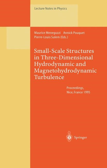 Abbildung von Meneguzzi / Pouquet / Sulem | Small-Scale Structures in Three-Dimensional Hydrodynamic and Magnetohydrodynamic Turbulence | 2013