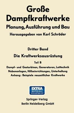 Abbildung von Schröder | Die Kraftwerksausrüstung | 1968 | Dampf- und Gasturbinen, Genera... | 3 B