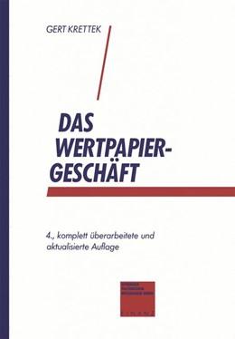 Abbildung von Krettek | Das Wertpapiergeschäft | 4. Aufl. 1993 | 1993 | Basiswissen für Auszubildende ...