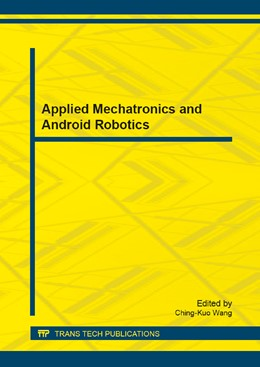 Abbildung von Wang | Applied Mechatronics and Android Robotics | 1. Auflage | 2013 | Volume 418 | beck-shop.de