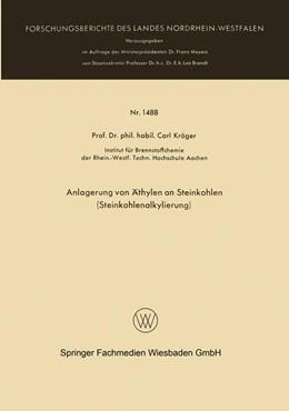 Abbildung von Kröger | Anlagerung von Äthylen an Steinkohlen (Steinkohlenalkylierung) | 1965
