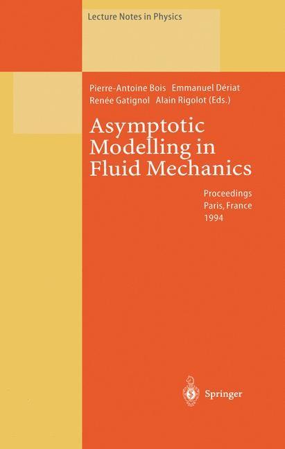 Asymptotic Modelling in Fluid Mechanics | Bois / Deriat / Gatignol / Rigolot, 2013 | Buch (Cover)
