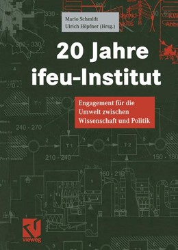 Abbildung von Höpfner / Schmidt | 20 Jahre ifeu-Institut | 2013 | Engagement für die Umwelt zwis...