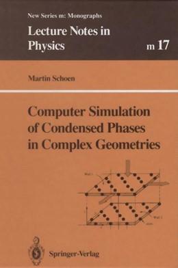 Abbildung von Schoen | Computer Simulation of Condensed Phases in Complex Geometries | 2013 | 17