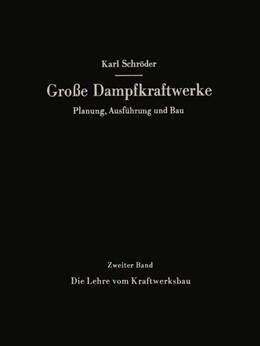 Abbildung von Schröder | Die Lehre vom Kraftwerksbau | 1. Auflage | 2013 | 2 | beck-shop.de