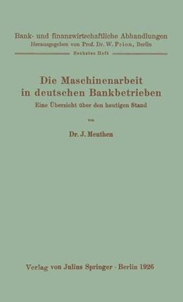 Abbildung von Meuthen / Prion | Die Maschinenarbeit in deutschen Bankbetrieben | 1926 | Eine Übersicht über den heutig... | 6