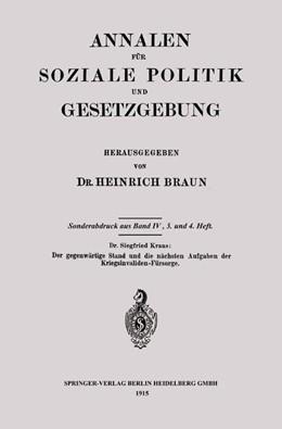 Abbildung von Kraus | Der gegenwärtige Stand und die nächsten Aufgaben der Kriegsinvaliden-Fürsorge | 1915