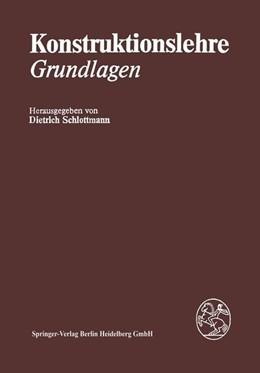 Abbildung von Schlottmann / Heider | Konstruktionslehre | 2013 | Grundlagen