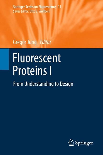 Fluorescent Proteins I | Jung, 2013 | Buch (Cover)