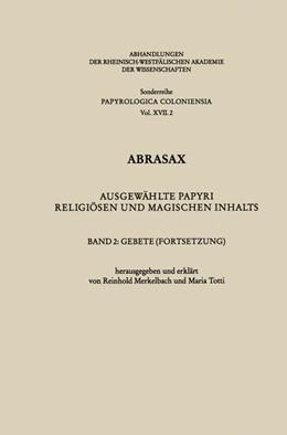 Abbildung von Merkelbach / Totti | Abrasax | 1991 | Ausgewählte Papyri religiösen ...