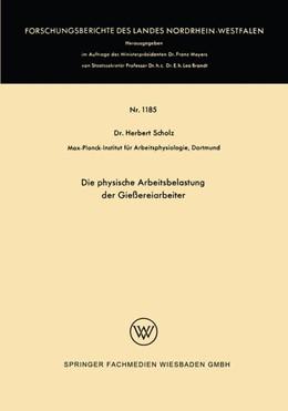 Abbildung von Scholz | Die physische Arbeitsbelastung der Gießereiarbeiter | 1963 | 1185