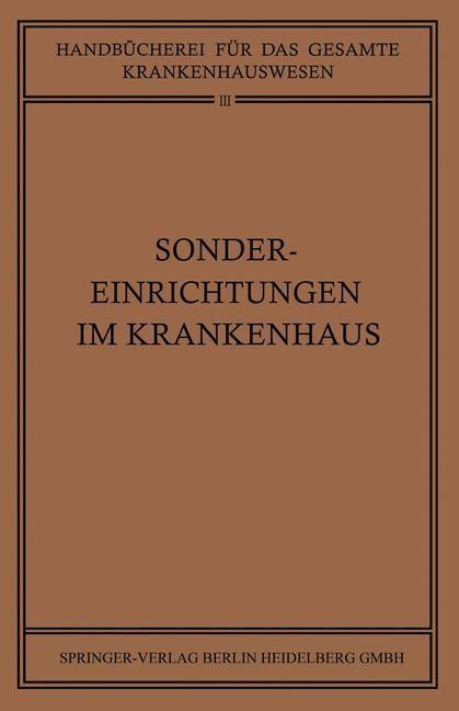Sondereinrichtungen im Krankenhaus | Braun / Clauberg / Goldmann, 1930 | Buch (Cover)