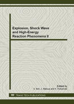 Abbildung von Itoh / Matsue | Explosion, Shock Wave and High-Energy Reaction Phenomena II | 1. Auflage | 2014 | Volume 767 | beck-shop.de
