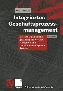 Abbildung von Gierhake | Integriertes Geschäftsprozessmanagement | 2013 | Effektive Organisationsgestalt...