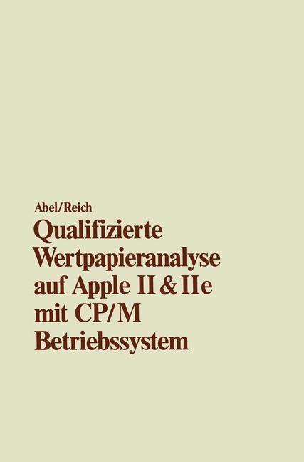 Qualifizierte Wertpapieranalyse auf Apple II & II e | Abel / Reich | 1986, 1986 | Buch (Cover)