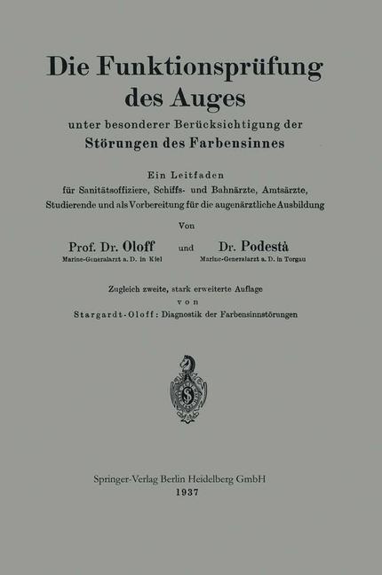 Die Funktionsprüfung des Auges unter besonderer Berücksichtigung der Störungen des Farbensinnes   Oloff / Podestà / Stargardt-Oloff, 1937   Buch (Cover)