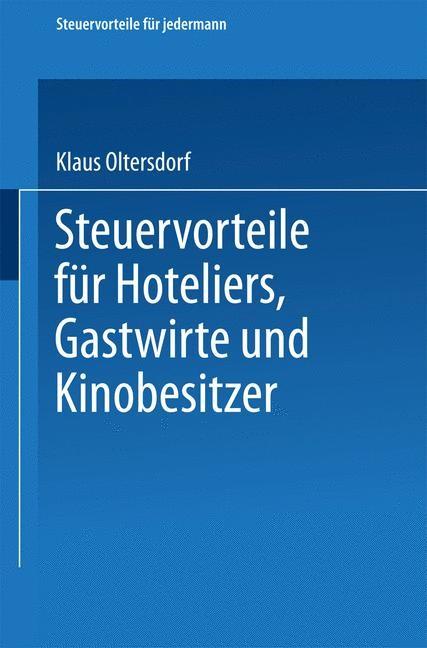 Steuervorteile für Hoteliers, Gastwirte und Kinobesitzer | Oltersdorf | 1959, 1959 | Buch (Cover)