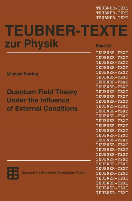 Quantum Field Theory Under the Influence of External Conditions | Bordag, 2013 | Buch (Cover)