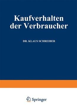 Abbildung von Schreiber | Kaufverhalten der Verbraucher | Softcover reprint of the original 1st ed. 1965 | 1965