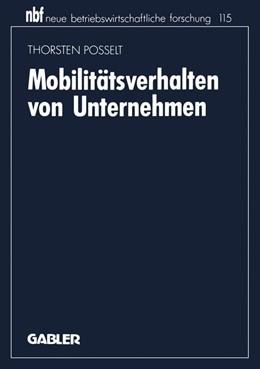 Abbildung von Posselt   Mobilitätsverhalten von Unternehmen   1993   2013   Eine industrieökonomische Anal...   115