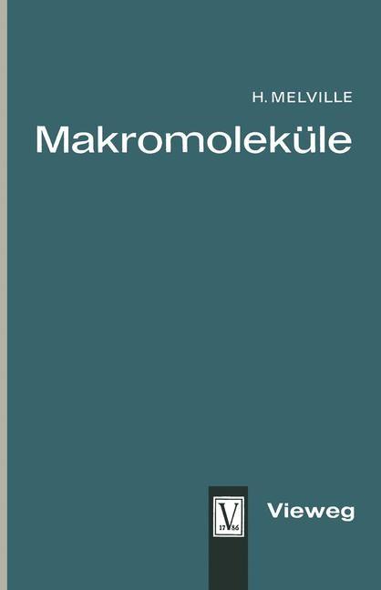 Abbildung von Melville | Makromoleküle | 1963