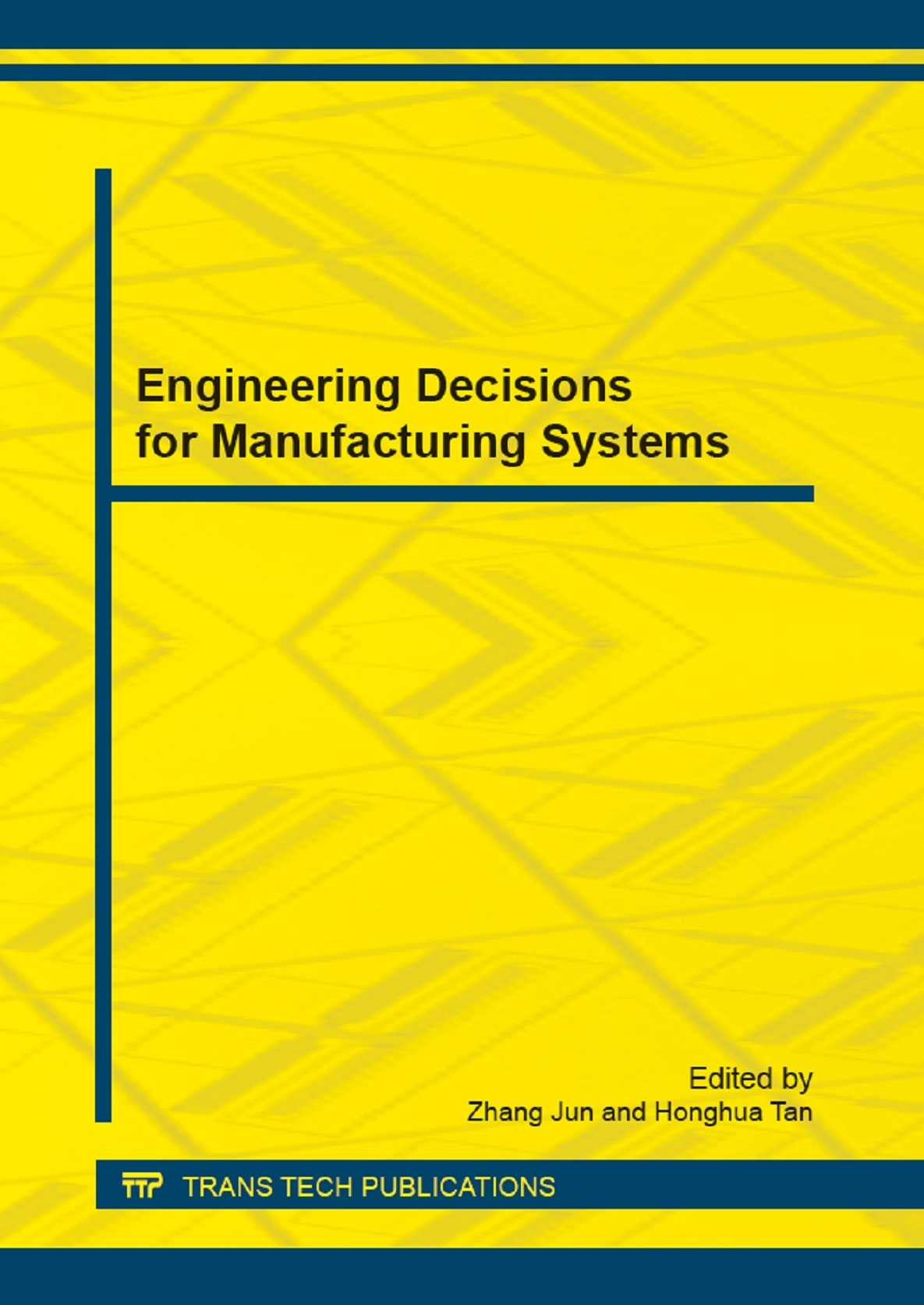 Engineering Decisions for Manufacturing Systems | Jun / Tan, 2013 (Cover)