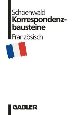 Abbildung von Schoenwald   Korrespondenzbausteine Französisch   1988   2013