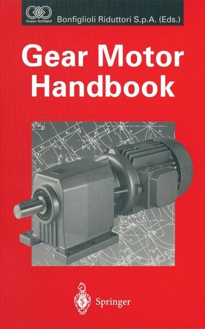 Abbildung von Bonfiglioli Riduttori S.p.A. | Gear Motor Handbook | 2013