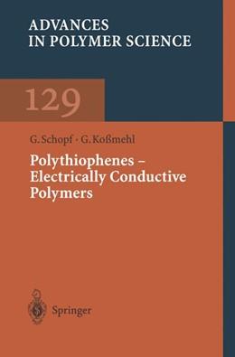 Abbildung von Schopf / Koßmehl | Polythiophenes — Electrically Conductive Polymers | 2013 | 129