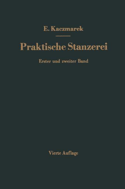 Praktische Stanzerei Ein Buch für Betrieb und Büro mit Aufgaben und Lösungen | Kaczmarek, 2013 | Buch (Cover)