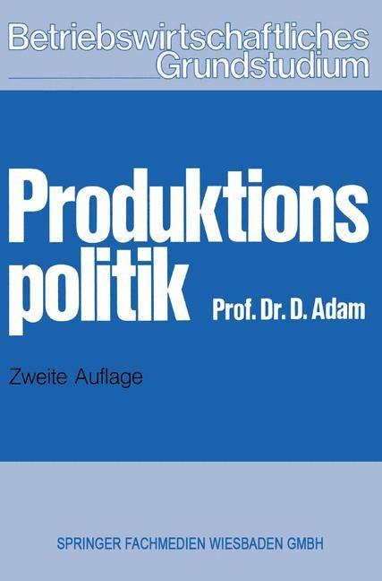 Produktionspolitik | Adam | 2. Aufl. 1976, 1977 | Buch (Cover)